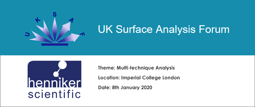 UK Surface Analysis Forum Henniker Scientific Event 2020